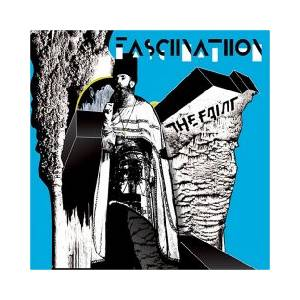 The Faint: Fasciinatiion - Cover