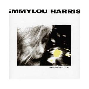 Emmylou Harris: Wrecking Ball - Cover