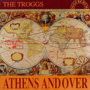 The Troggs: Athens Andover - Cover