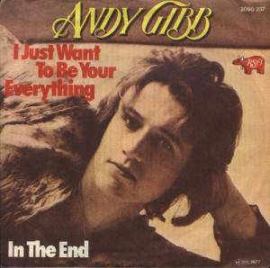 Cover - Andy Gibb: I Just Want To Be Your Everything