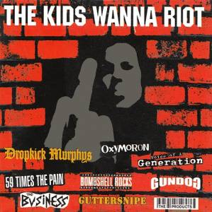 Kids Wanna Riot, The - Cover