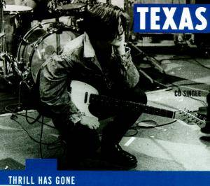 Texas: Thrill Has Gone - Cover