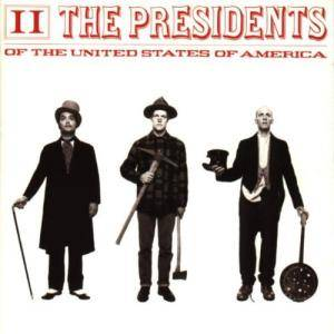The Presidents Of The United States Of America: II - Cover