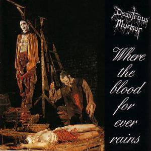 Cover - Disastrous Murmur: Where The Blood Forever Rains
