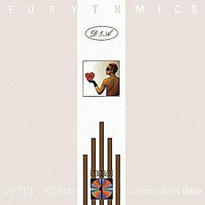 Eurythmics: Sweet Dreams (Are Made Of This) - Cover