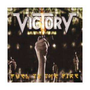 Victory: Fuel To The Fire - Cover