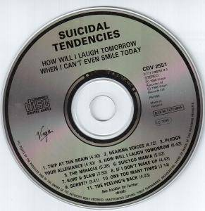 Suicidal Tendencies: How Will I Laugh Tomorrow... When I Can't Even Smile Today (CD) - Bild 4