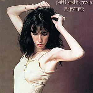 Patti Smith Group: Easter - Cover