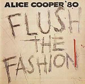 Alice Cooper: Flush The Fashion - Cover