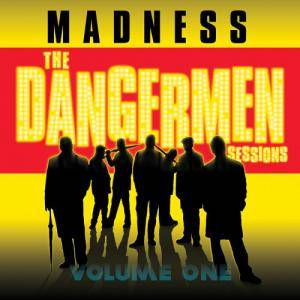 Madness: The Dangermen Sessions Volume One - Cover
