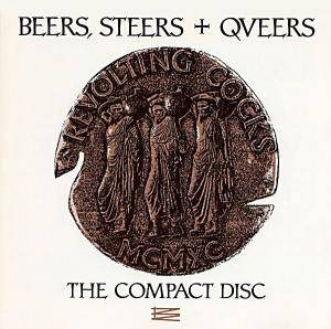 Revolting Cocks: Beers, Steers + Queers - Cover