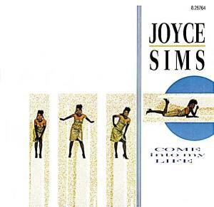 Joyce Sims: Come Into My Life - Cover