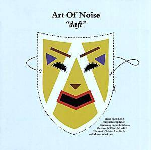 The Art Of Noise: Daft - Cover