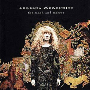Loreena McKennitt: The Mask And Mirror (CD) - Bild 1