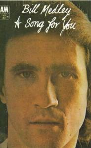 Cover - Bill Medley: Song For You, A