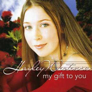 Cover - Hayley Westenra: My Gift To You