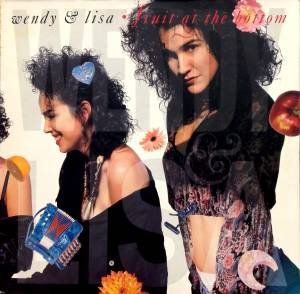 Wendy & Lisa: Fruit At The Bottom - Cover