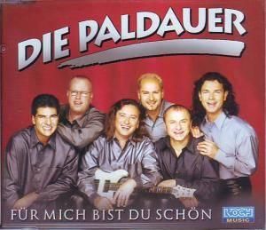 Die Paldauer: Für Mich Bist Du Schön - Single-CD (2000)