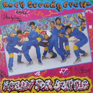 Rock Steady Crew: Ready For Battle (LP) - Bild 1