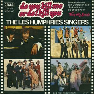 The Les Humphries Singers: Do I Kill You - Cover