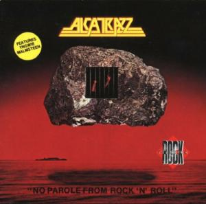 Alcatrazz: No Parole From Rock 'n' Roll - Cover