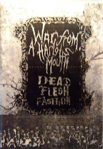 Cover - War From A Harlots Mouth: War From A Harlot's Mouth / Dead Flesh Fashion