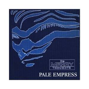 Cover - Merry Thoughts, The: Pale Empress