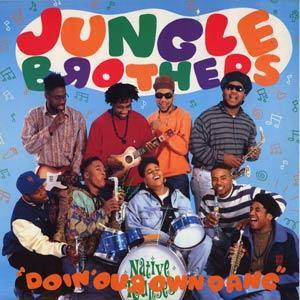 Jungle Brothers: Doin' Our Own Dang - Cover