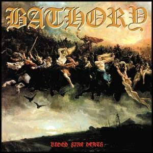 Bathory: Blood Fire Death (CD) - Bild 1