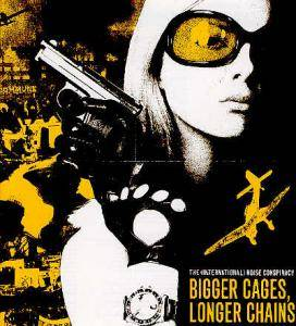 "The (International) Noise Conspiracy: Bigger Cages, Longer Chains (12"") - Bild 1"