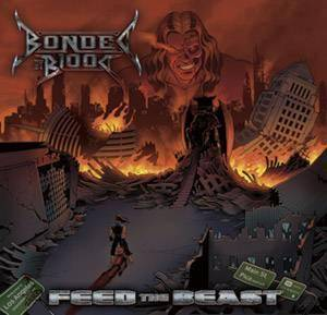 Bonded By Blood: Feed The Beast (CD) - Bild 1
