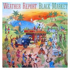 Weather Report: Black Market - Cover