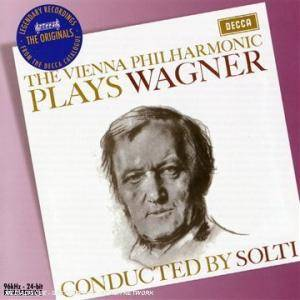 Richard Wagner: Vienna Philharmonic Plays Wagner, Conducted By Solti, The - Cover