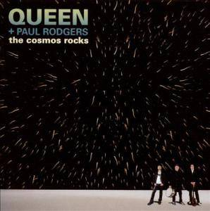 Queen & Paul Rodgers: Cosmos Rocks, The - Cover