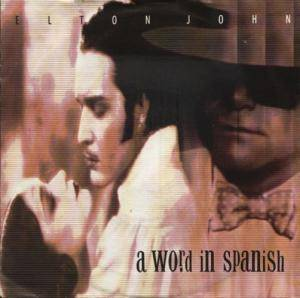 Elton John: Word In Spanish, A - Cover