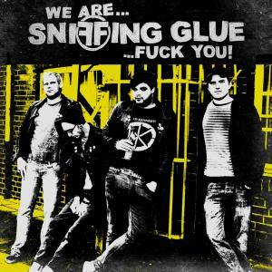 Sniffing Glue: We Are... Sniffing Glue ...Fuck You! - Cover