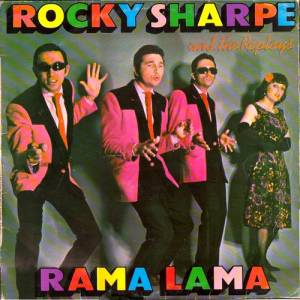 Rocky Sharpe & The Replays: Rama Lama - Cover
