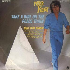 Cover - Peter Kent: Take A Ride On The Peace Train