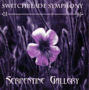Cover - Switchblade Symphony: Serpentine Gallery
