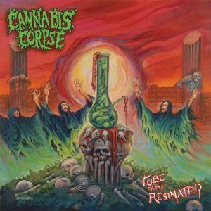 Cannabis Corpse: Tube Of The Resinated - Cover