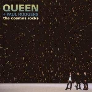 Queen & Paul Rodgers: The Cosmos Rocks (CD) - Bild 1