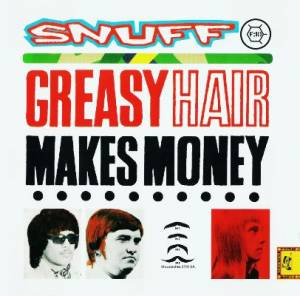 Cover - Snuff: Greasy Hair Makes Money