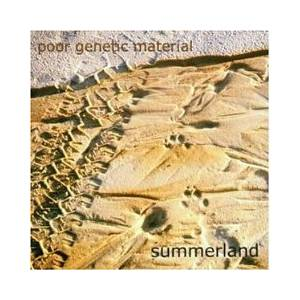 Cover - Poor Genetic Material: Summerland