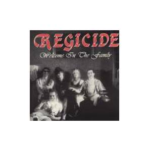 Regicide: Welcome In The Family - Cover