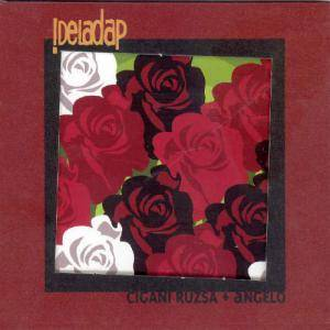 Cover - !DelaDap: Cigani Ruzsa   Angelo