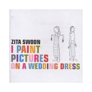 Cover - Zita Swoon: I Paint Pictures On A Wedding Dress