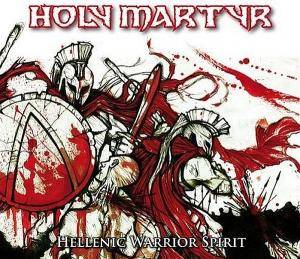 Holy Martyr: Hellenic Warrior Spirit - Cover
