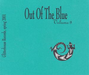 Out Of The Blue Volume 9 » * A Glitterhouse Compilation - Cover