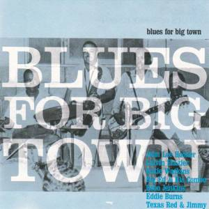 Cover - Eddie Burns: Blues For Big Town