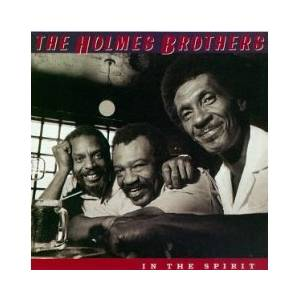 Cover - Holmes Brothers, The: In The Spirit